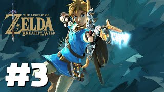 THE LEGEND OF ZELDA: BREATH OF THE WILD WALKTHROUGH - PART #3 | LOCATED SHRINE 2: THE BOMB TRIAL