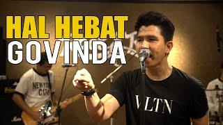 Download lagu HAL HEBAT - GOVINDA LIVE SESSION
