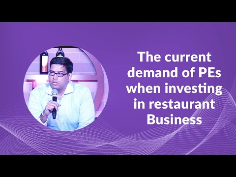 The current demand of PEs when investing in restaurant Business