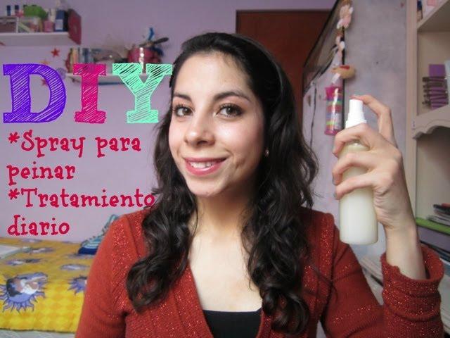 DIY Spray para Peinar ♥ Tratamiento Diario