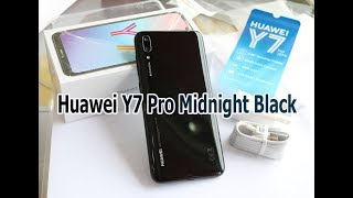 Unboxing Huawei Y7 Pro 2019 Midnight Black color