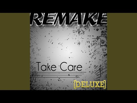 Take Care (Drake feat. Rihanna Remake Deluxe) - Instrumental