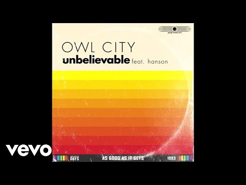 Owl City - Unbelievable (Audio) ft. Hanson