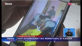 Cekcok Berujung Maut, Suami Bacok Istri Lantaran Masalah Ekonomi - iNews Siang 16/05