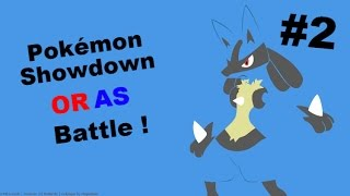 Pokémon Showdown ORAS Battles! #2 (Based on Arcanine)