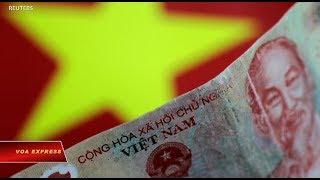 Mỹ có thể đưa Việt Nam vào danh sách các nước thao túng tiền tệ (VOA)