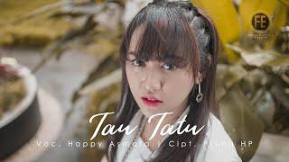 Download lagu HAPPY ASMARA - TAU TATU [ Dj Remix ] (   )