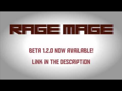 Rage Mage | Beta 1.2.0 Available!