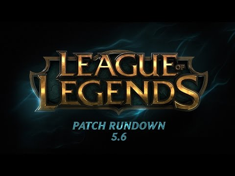 Patch Rundown 5.6