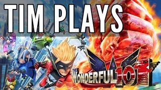 Tim Plays: The Wonderful 101