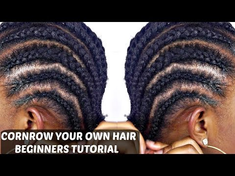 How To Cornrow Your Own Hair For Beginners