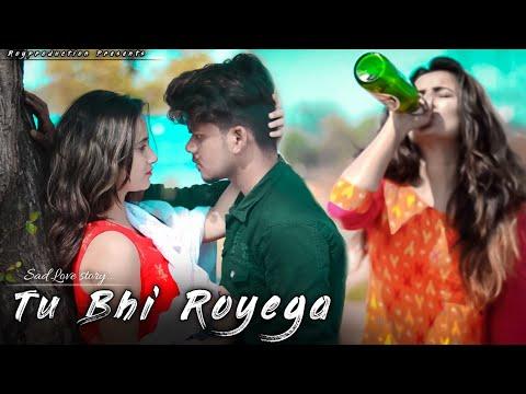Tu Bhi Royega New Song Sad Love Story Bhavin - Sameeksha - Vishal Tiktok Viral Song 2020