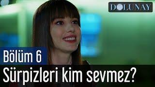 download lagu Dolunay 6. Bölüm - Sürprizleri Kim Sevmez? gratis