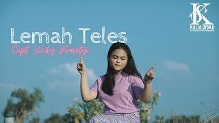 Download lagu LEMAH TELES - VICKY PRASETYO | KALIA SISKA COVER | DJ KENTRUNG