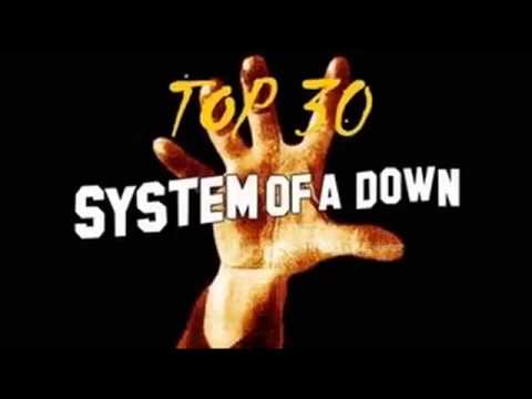 SYSTEM OF A DOWN - TOP 30 Full Album ( SOAD )