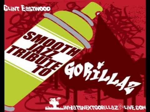 Smooth Jazz Tribute To Gorillaz - clint eastwood