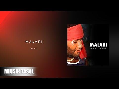 Saii Kay - Malari