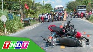 Từ vụ tai nạn nghiêm trọng làm 4 người tử vong tại chỗ ở Lấp Vò | THDT