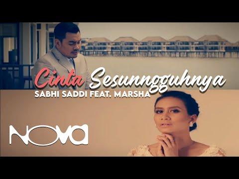 Download SABHI SADDI feat. Marsha - Cinta Sesungguhnya Muzik   Mp4 baru