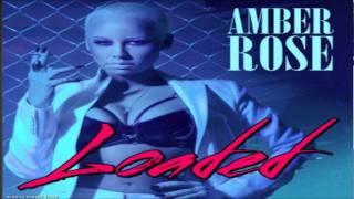 Watch Amber Rose Loaded video