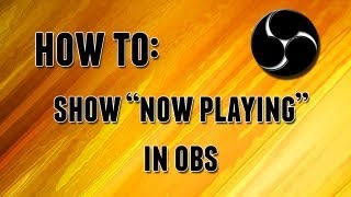 How To Add Now Playing For Music In An OBS Livestream VideoMp4Mp3.Com