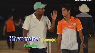 Hirendra from Karanja Bowling in MNS Trophy-2015, Uran