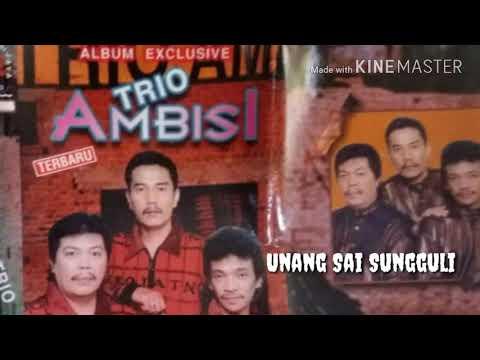 Unang Sai Sungguli ~ Trio Ambisi [Lagu Batak Nostalgia, Lagu Batak Populer]