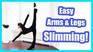 How To: Get Slim Arms & Legs Easily!【二の腕と太ももを細くする方法】Ballet Fitness