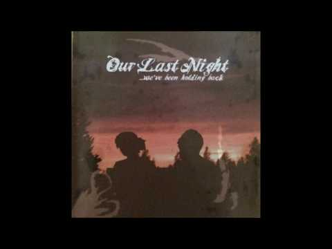 Our Last Night - Message Without A Meaning