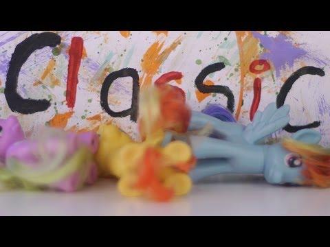 MLP FIM - PONY TOYS - CLASSIC MUSIC VIDEO #1