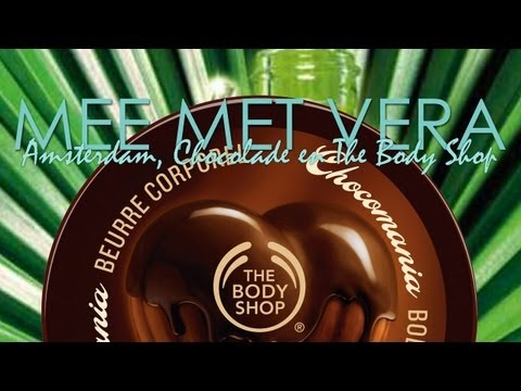 Mee met Vera #1 - Amsterdam. chocolade en The Body Shop