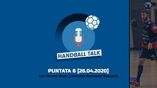 Handball Talk - Puntata 6: con Bruno Brzic