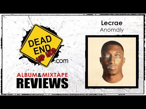 Lecrae - Anomaly Album Review | DEHH