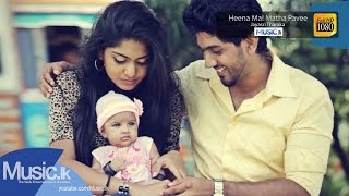 Heena Mal Matha Pavee - Jayasri Tharaka