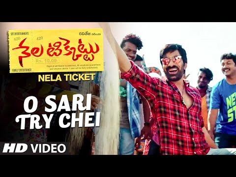 O Sari Try Chei Video Song || Nela Ticket Songs || Ravi Teja, Malvika Sharma, Shakthikanth Karthick