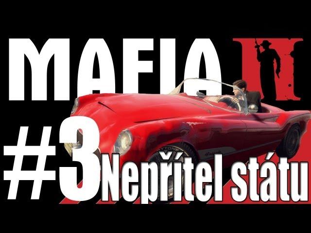 Mafia II 3. Nepřítel státu