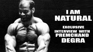 I am natural- says Premchand Degra