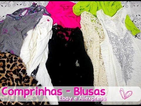 Compras Ebay e Ali : Blusas - Por Claudiane Diniz