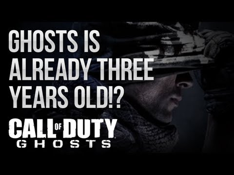 Call of Duty: Ghosts - GHOSTS IS ALREADY 3 YEARS OLD!? ACTIVISION HOLDING OUT ON US?