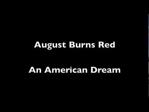 August Burns Red - An American Dream