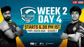 [Hindi] PMPL South Asia Day 4 W 2 | PUBG MOBILE Pro League S1