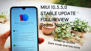 Miui 10.3.5.0 Global Stable Update Review    Redmi Note 7 (Amazing update!!!)