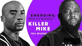 Charlamagne Tha God | Killer Mike: Emerging Hollywood