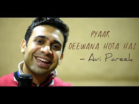 Pyaar Deewana Hota Hai — Unplugged Cover / Avi Pareek / Kati Patang