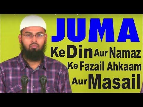 Juma Ke Din Aur Juma Ki Namaz Ke Fazail Ahkaam Aur Masail By...