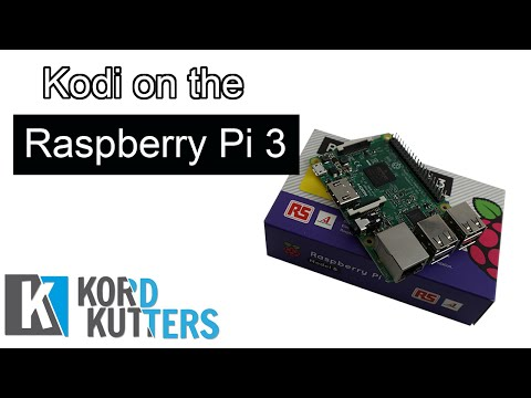Kodi on the Raspberry Pi 3 First Look