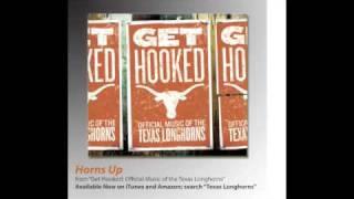 Watch Texas Longhorns Horns Up video