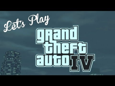 Let's Play - Grand Theft Auto IV Part 2