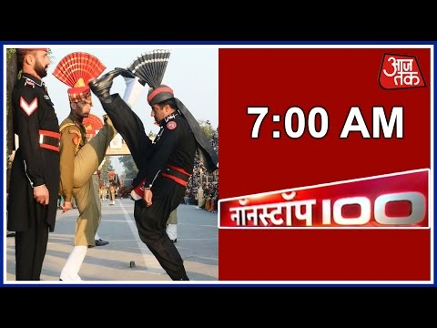 Non Stop 100: India, Pakistan Soldiers Throw Punches During Beating Retreat And More