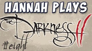 Hannah Plays! - The Darkness II - Part 8 - Dearly Beloved